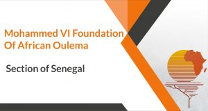 Mohammed VI Foundation of African Oulema - Section of Senegal