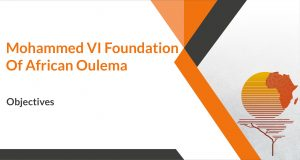 Objectives of Mohammed VI Foundation of African Oulema
