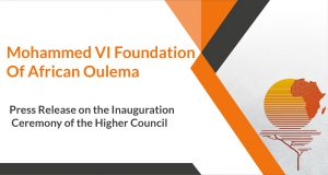 Press Release on the Inauguration Ceremony of the Higher Council of the Mohammed VI Foundation of African Oulema