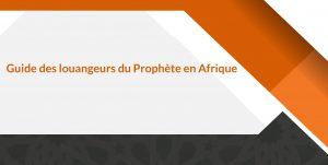 Guide des louangeurs du Prophète en Afrique